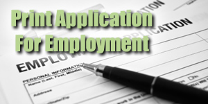 Print Application For Employment